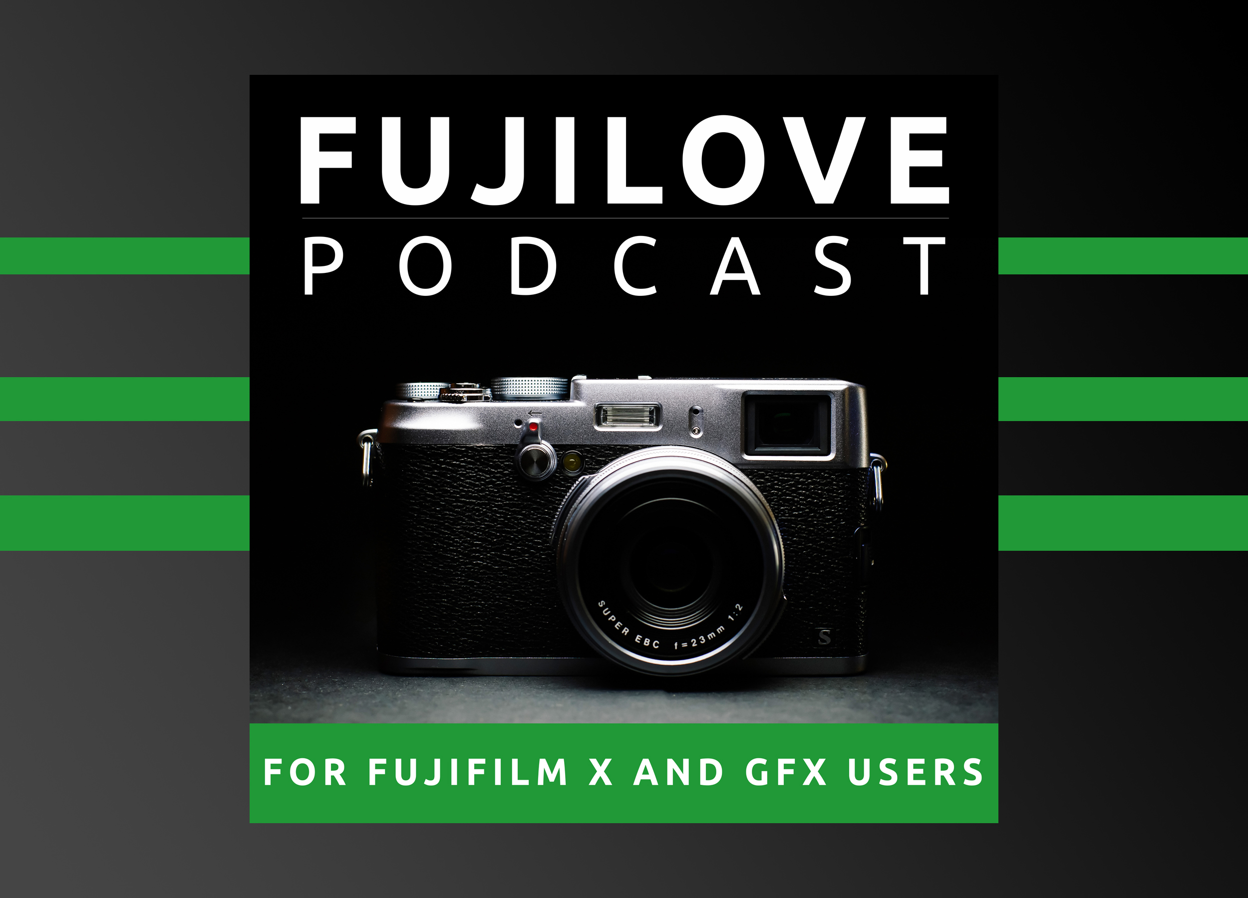 FujiLove Podcast - Welcome Marc Sadowski!